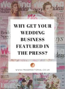 How to get your wedding business featured in the press. Use this guide to choose magazines or blogs to pitch based on what you want to achieve.